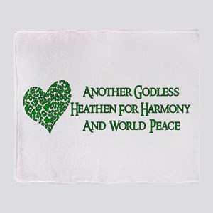 Godless Heathen For Peace Throw Blanket