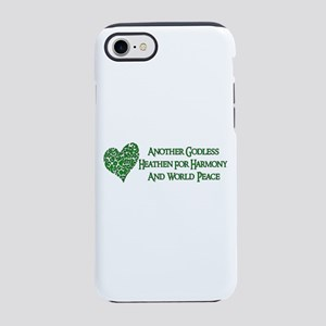 Godless Heathen For Peace iPhone 8/7 Tough Case
