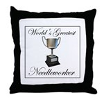 World's Greatest Needleworker Throw Pillow