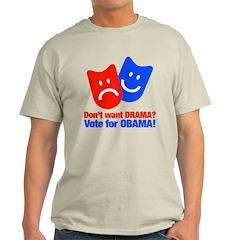 Vote Obama: No Drama! Light T-Shirt