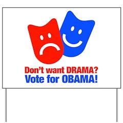 Vote Obama: No Drama! Yard Sign