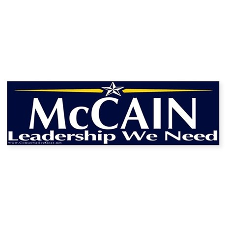 McCain Leadership We Need Bumper Sticker