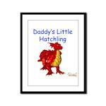 Daddy's Little Hatchling Framed Panel Print