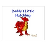 Daddy's Little Hatchling Small Poster