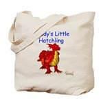 Daddy's Little Hatchling Tote Bag
