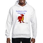 Daddy's Little Hatchling Hooded Sweatshirt
