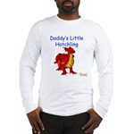Daddy's Little Hatchling Long Sleeve T-Shirt