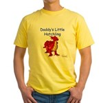Daddy's Little Hatchling Yellow T-Shirt