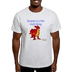 Daddy's Little Hatchling Light T-Shirt