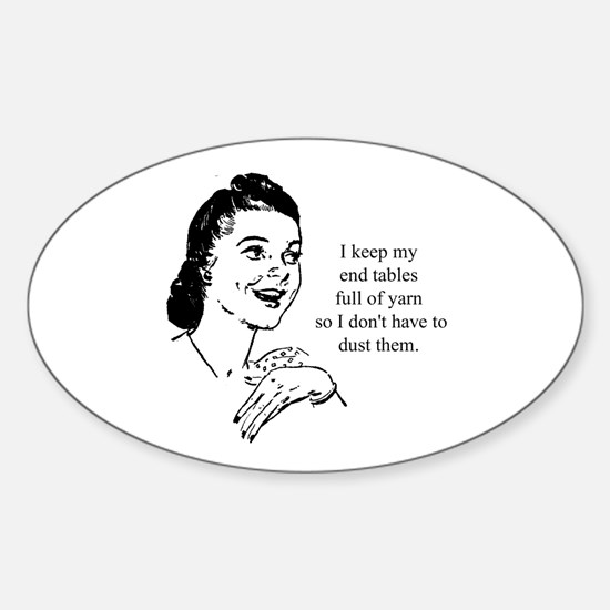 Yarn - Don't Have to Dust Oval Decal