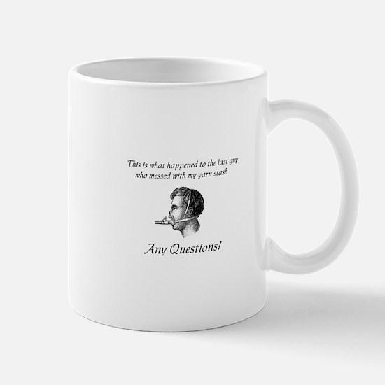 Don't Mess with my Yarn Stash Mug