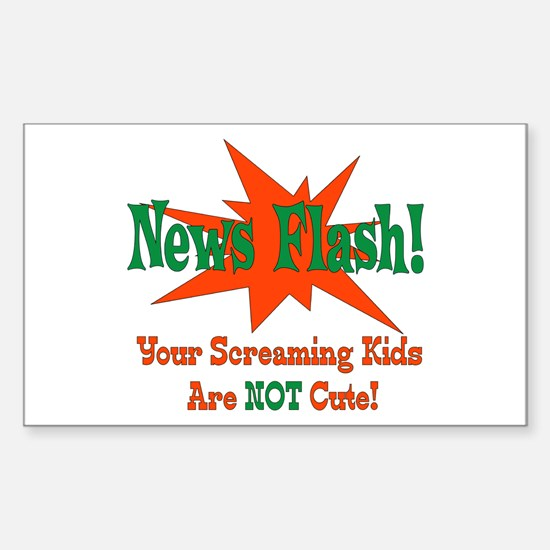 Screaming Kids NOT Cute Rectangle Decal