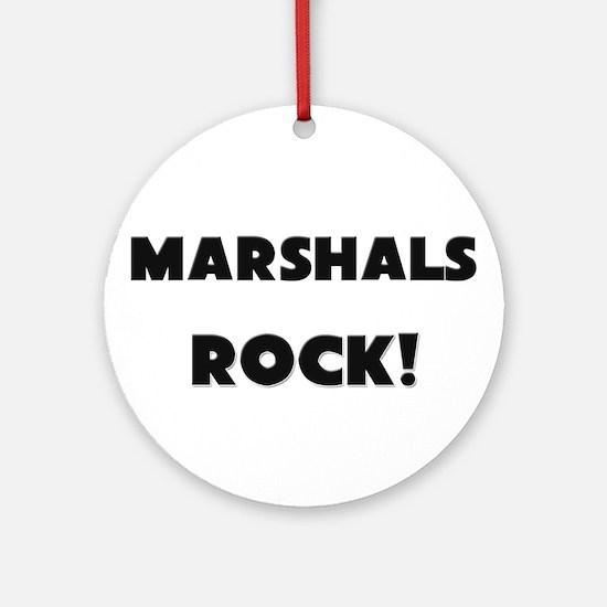 Marshals ROCK Ornament (Round)