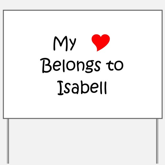 Isabell Yard Sign