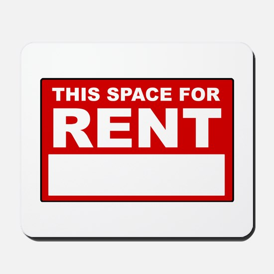 """""""This Space For Rent"""" Mousepad"""