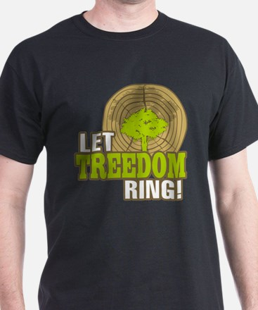 Let Treedom Ring! T-Shirt