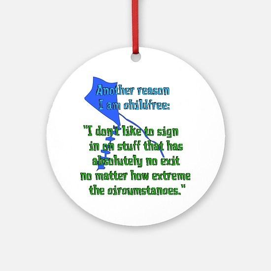 Child-Free Reason Ornament (Round)