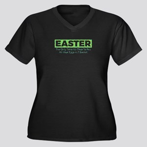 Easter The Only Time It's Ok Plus Size T-Shirt