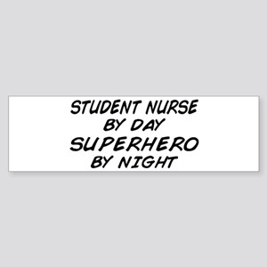 Student Nurse Superhero by Night Bumper Sticker