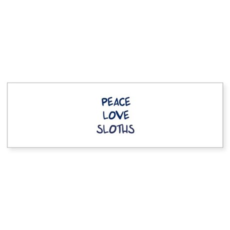 Peace, Love, Sloths Bumper Sticker