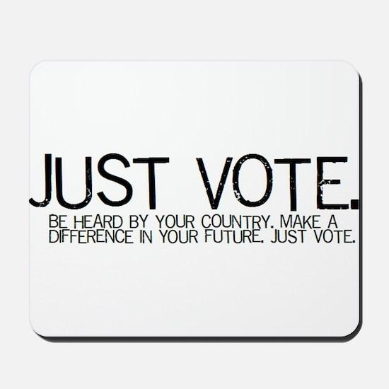 JUST VOTE Mousepad