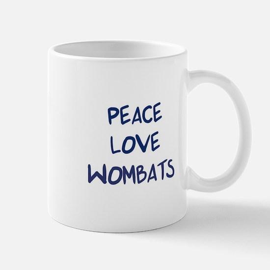 Peace, Love, Wombats Mug