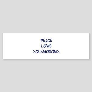 Peace, Love, Solenodons Bumper Sticker