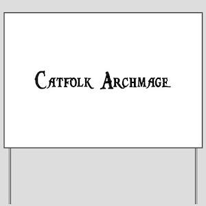 Catfolk Archmage Yard Sign