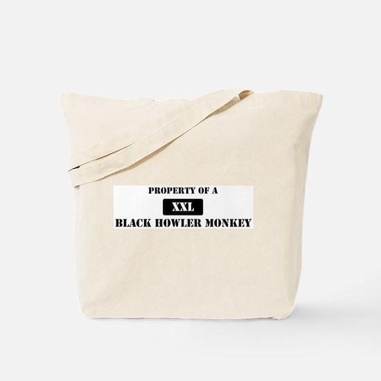 Property of a Black Howler Mo Tote Bag