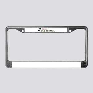 Make Mine Old School - 1 License Plate Frame