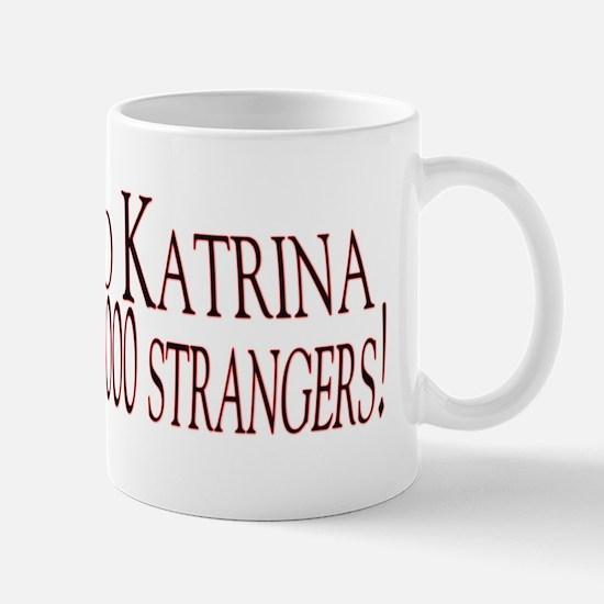 Katrina!   Mug