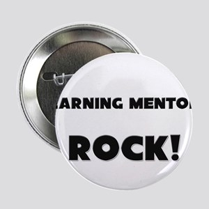 """Learning Mentors ROCK 2.25"""" Button"""