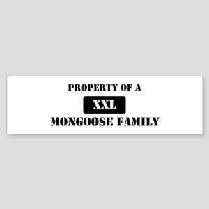 Property of a Mongoose Bumper Sticker