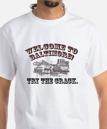 Welcome to Baltimore! White T-Shirt