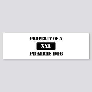 Property of a Prairie Dog Bumper Sticker