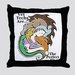 Vet Techs Are The Perfect Fit - Throw Pillow
