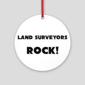 Land Surveyors ROCK Ornament (Round)
