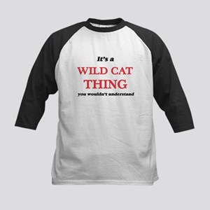 It's a Wild Cat thing, you wou Baseball Jersey
