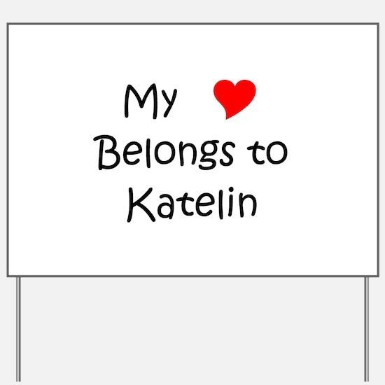Unique Katelin Yard Sign
