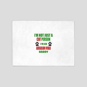 I Am A Arabian Mau Daddy 5'x7'Area Rug