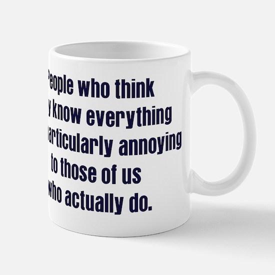 People Who Know Everything Mug