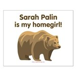 Sarah Palin Homegirl Small Poster