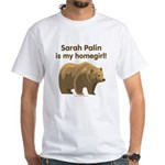 Sarah Palin Homegirl White T-Shirt