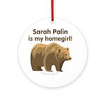 Sarah Palin Homegirl Ornament (Round)