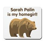 Sarah Palin Homegirl Mousepad
