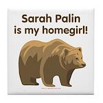 Sarah Palin Homegirl Tile Coaster