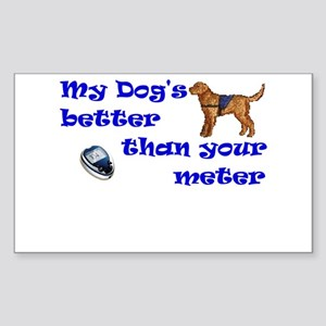My Dog's Better... Rectangle Sticker