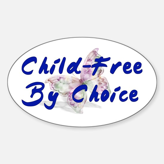 Special Child-Free By Choice Oval Decal