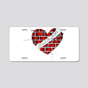 The unbreakable heart Aluminum License Plate
