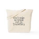 Tourette's Tote Bag